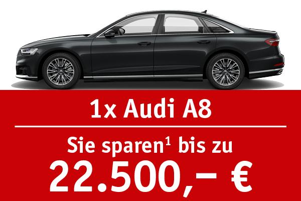 1x Audi A8 - Bis zu 22500 Euro sparen